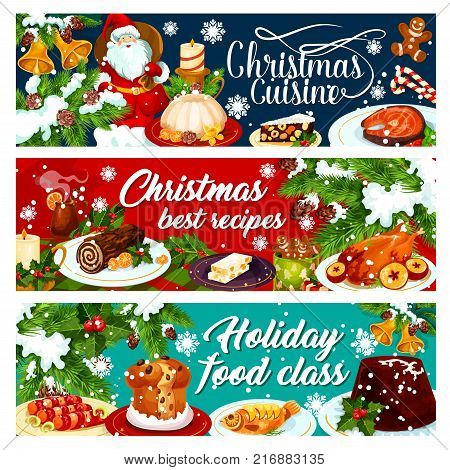Christmas cuisine festive banner with winter holiday food. Xmas turkey, cookie and fruit cake, mulled wine, fish and pudding with Santa gift, candy and bell for Christmas dinner menu design