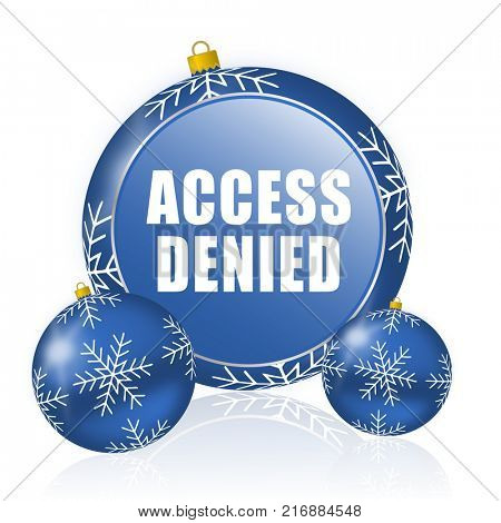 Access denied blue christmas balls icon