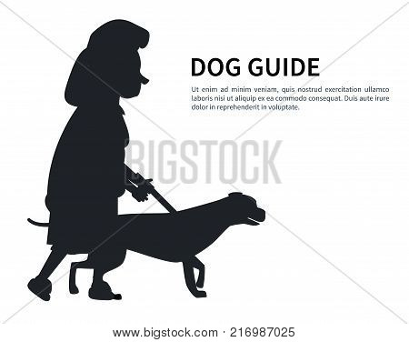 Dog guide silhouette old woman holding pet by cane thin stick vector isolated on white. Poster with text of deaf or blind grandma and animal helper