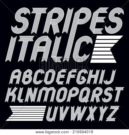 Set of trendy vector capital alphabet letters isolated. Geometric italic bold type font script from a to z can be used for logo creation. Made with stripy decoration.