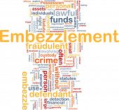 Background concept wordcloud illustration of embezzlement poster