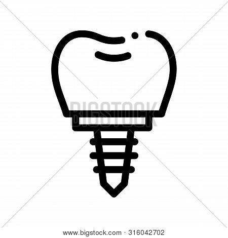 Dentist Stomatology Tooth Implant Vector Icon Sign Thin Line. Tooth Implant Fixture, Tool And Device