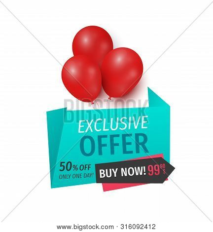 Exclusive Offer 50 Percents Buy Now, Isolated Banner Vector. Balloons And Ribbons With Proposition O
