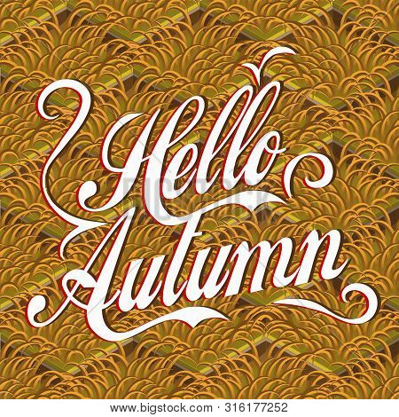Hello autumn lettering background with withered grass, isometric vector pattern. Hello autumn lettering on ocher grass backdrop. Pattern with Hello autumn lettering background, screen saver, design. poster