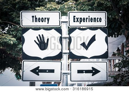Street Sign To Experience Versus Theory