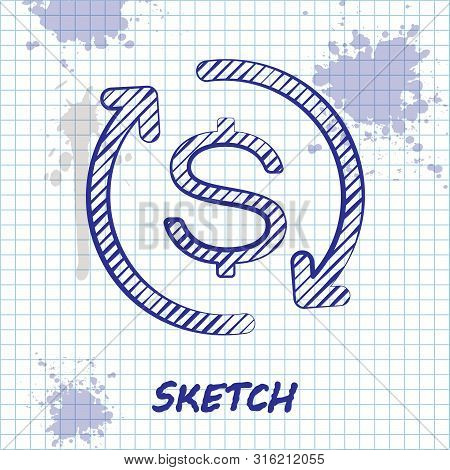 Sketch Line Return Of Investment Icon Isolated On White Background. Money Convert Icon. Refund Sign.