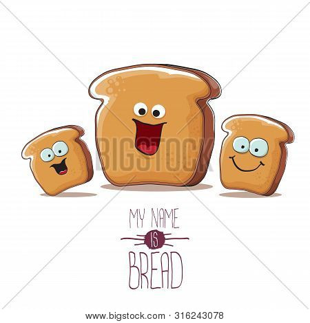 Vector Funky Cartoon Bread Character With Friends Isolated On White Background. Funky Food Bakery Ki