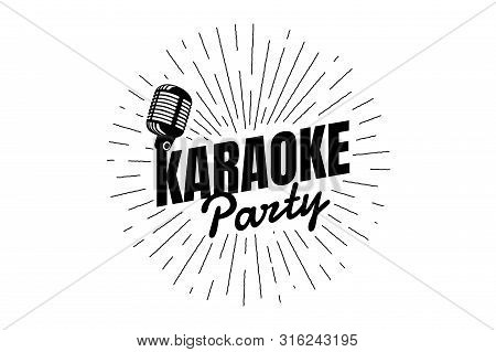 Karaoke Party Night Live Show Open Mike Sign. Vintage Microphone With Line Rays. Retro Mic Vector Mu