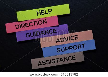 Help, Direction, Guidance, Advice, Support, Advice, Assistance Text On Sticky Notes Isolated On Blac