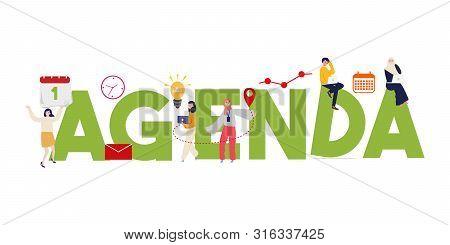 Agenda Vector Letters Concept Business Illustration Calendar. Large Text People Work Together As Tea