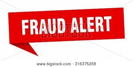 Fraud Alert Speech Bubble. Fraud Alert Sign. Fraud Alert Banner