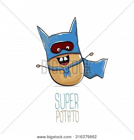 Vector Funny Cartoon Cute Brown Super Hero Potato With Blue Hero Cape And Hero Mask Isolated On Whit