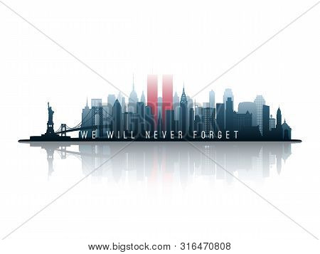 New York Skyline Silhouette With Twin Towers. 09.11.2001 American Patriot Day Banner. Nyc World Trad
