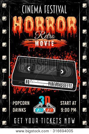 Horror Movie Cinema Festival Colored Retro Poster With Video Cassette And Bloody Headline Vector Ill