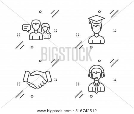 People Talking, Student And Handshake Line Icons Set. Shipping Support Sign. Contact Service, Gradua