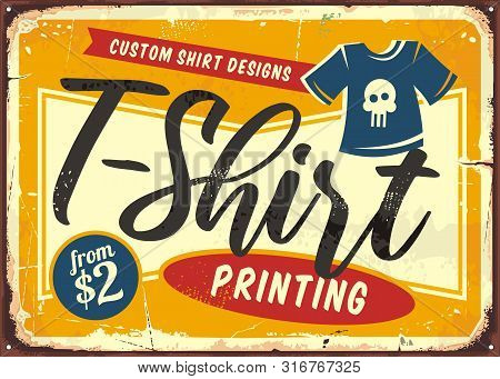 T Shirt Printing Service Shop Sign. Retro Store Sign With Tee And Creative Typography. Vector Illust