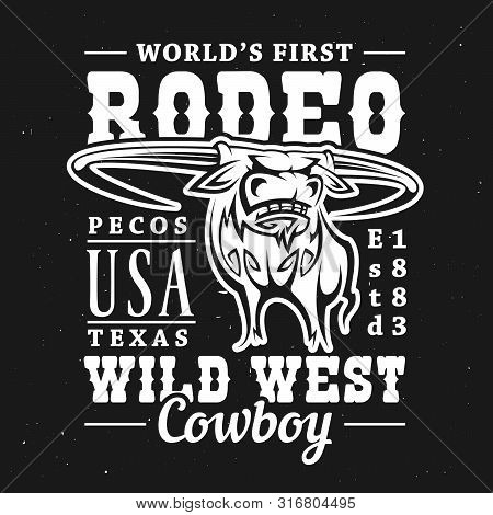Rodeo Bull T-shirt Print Of Longhorn Cow Or Ox On Black Background With Vector Lettering Wild West C