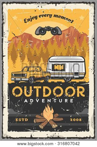 Outdoor Adventure, Car Camping And Road Trip Retro Poster With Vector Pickup, Rv Or Travel Trailer,