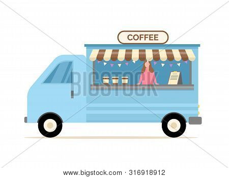 Woman Selling Coffee Vector, Truck With Hot Drinks And Lady Salesperson Proposing Different Kinds An