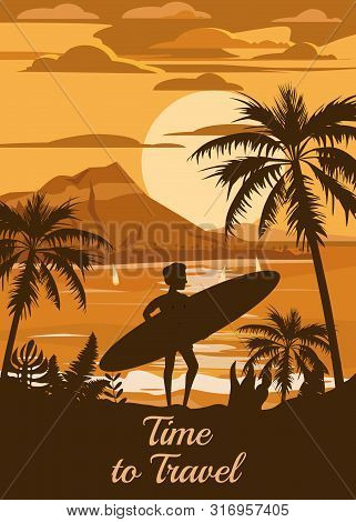 Time To Travel Happy Man With Surfboard On Summer Vacation Beach Enjoying Beach Vacation On Sand Sea