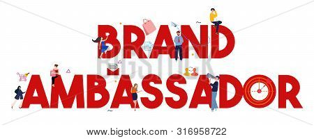 Brand Ambassador Large Text Concept Of Influencers Representing Product Or Company As A Person For P