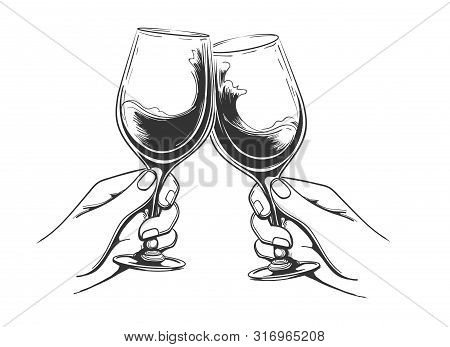 Hand Drawn Toasting Hands. Hands Holding Wine Glasses Vintage Vector Illustration, Toast Drinks Retr