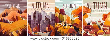 Four Different Designs For Autumn Posters With Colorful Fall Landscapes, Cityscape And Country Scene