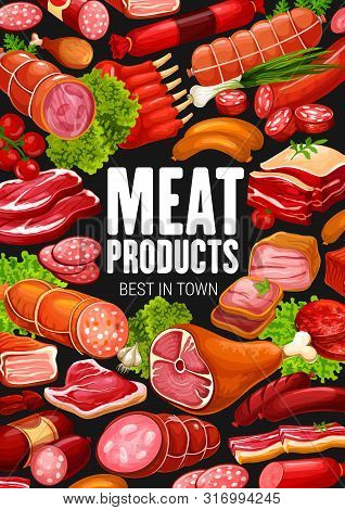 Meat Products And Sausages Delicatessen Food, Butcher Shop Poster. Vector Farm Butchery Salami And C
