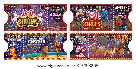 Big Top Circus Entertainment Show Tickets Templates. Vector Entrance Admit Tickets, Circus Tamer And