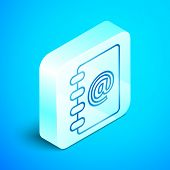 Isometric line Address book icon isolated on blue background. Notebook, address, contact, directory, phone, telephone book icon. Silver square button. Vector Illustration poster