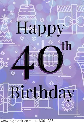 Happy 40th written in black with cake and presents graphics in white on invite with lilac background. celebration invitation template design with copy space, digitally generated image.