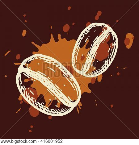 Two Roasted Coffee Beans Over Brown Splatter Drip. Hand Drawn Graphic Vector Illustration.