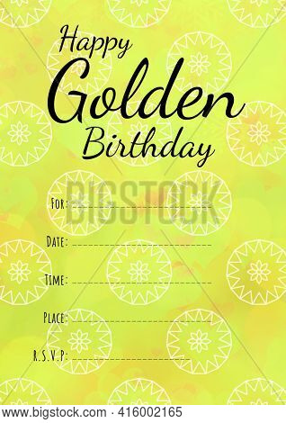 Happy golden birthday written in black, invite with details space on yellow and white background. celebration invitation template design with specified copy space, digitally generated image.