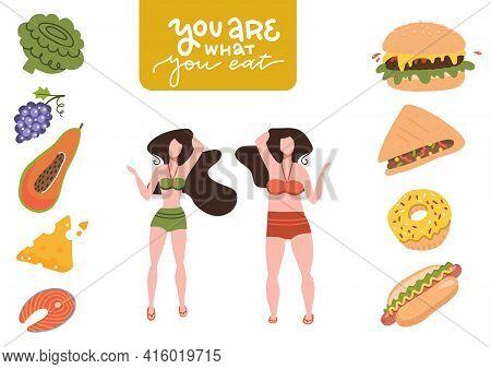 Fat And Slim Women Choosing Between Healthy And Unhealthy Food. Fast Food Vs Balanced Menu Compariso