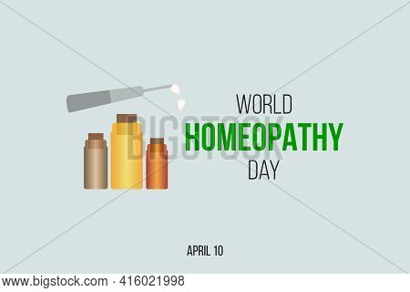 World Homeopathy Day Is Celebrated Annually On April 10th. International Homeopathy Vector Illustra