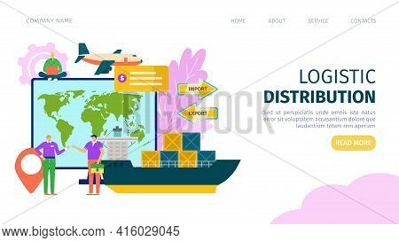 Logistic Distribution At Delivery Service Concept, Vector Illustration. Cargo Shipment, Courier, Tru