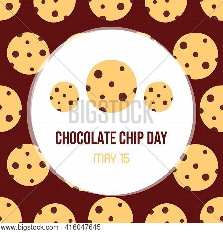 National Chocolate Chip Day Vector Cartoon Style Greeting Card, Illustration With Chocolate Chip Coo