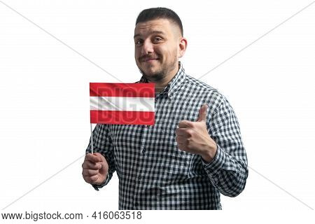 White Guy Holding A Flag Of Austria And Shows The Class By Hand Isolated On A White Background. Like