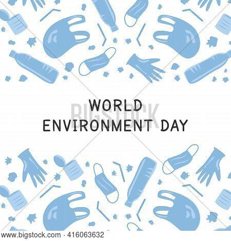 Vector Covid Coronavirus Waste Banner. World Environment Day. Plastic Pollution Background. Environm