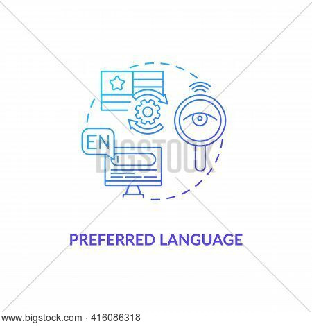 Preferred Language Blue Gradient Concept Icon. Website Customization For Audience. Web Personalizati