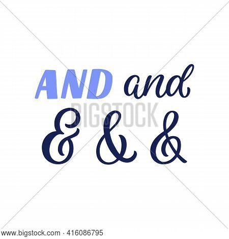 Hand Lettered Ampersands.perfect Design For Greeting Cards, Posters, T-shirts, Banners, Print Invita
