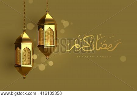 Ramadan Kareem Greeting Card. Golden Hanging Lanterns With Glowing Lights And Handwritten Arabic Cal