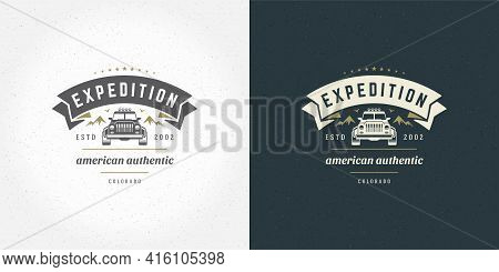 Off Road Car Logo Emblem Vector Illustration Outdoor Extreme Adventure Expedition Safari Suv Silhoue