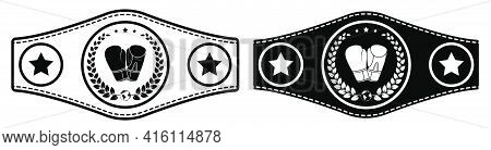 Icon, Sport Belt Of Boxing Champion, Kickboxing Tournament Winner With Gloves And Laurel Wreath Embl