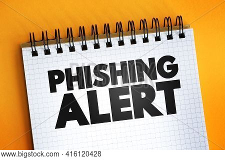 Phishing Alert Text Quote On Notepad, Concept Background