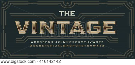 Vintage Victorian Style Letters, Classic Serif Font. Decorative Elegant Alphabet For Rustic Logo, Ol