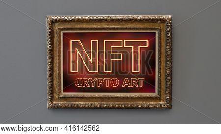 Nft Non Fungible Token Crypto Art Concept.