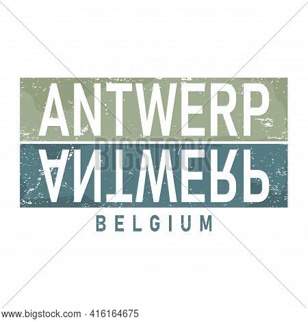 Antwerp. Multicolored Colorful Isolated Inscription In Frame. Antwerp - City In Belgium. For Poster,