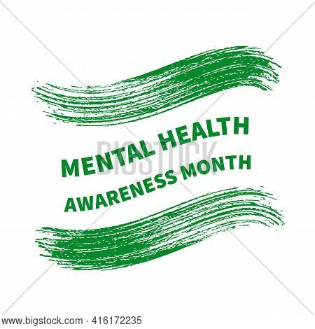 Mental Health Awareness Month Typography Poster. Annual Event In May. Vector Template For Banner, Fl