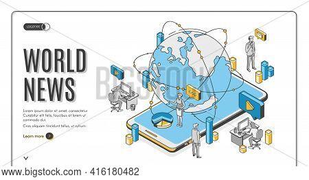 World News Isometric Landing Page. Earth Globe Lying On Smartphone Screen With Tv Presenters Broadca